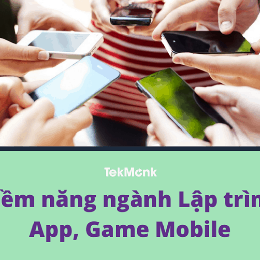 Lập trình App, Game Mobile